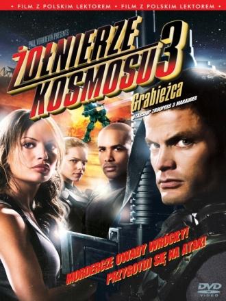 Żołnierze kosmosu 3: Grabieżca