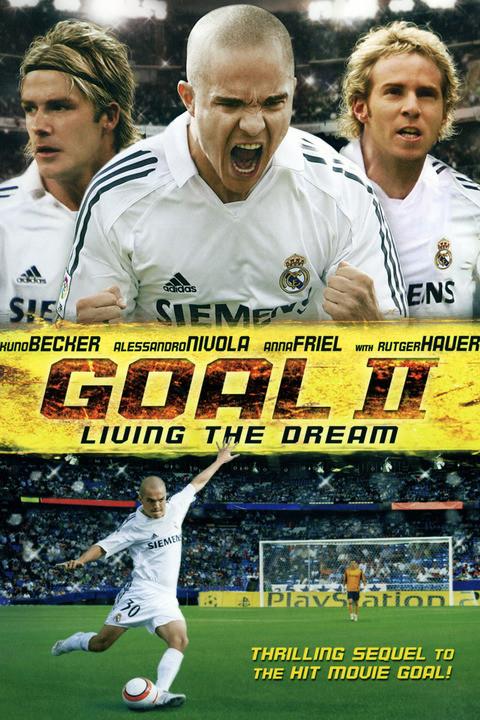 Gol 2: Żyjąc marzeniem