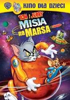 Tom i Jerry: Misja na Marsa