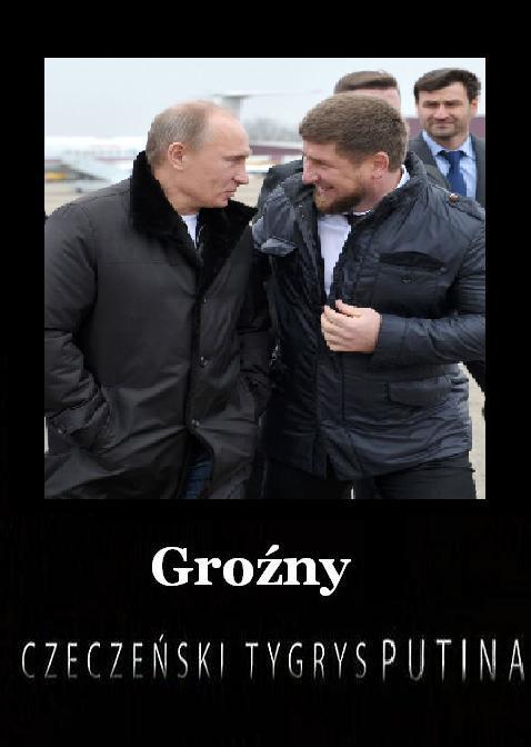 Groźny. Czeczeński tygrys Putina