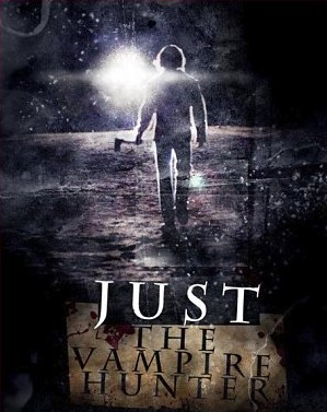 Just the Vampire Hunter