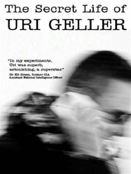 Uri Geller: Życie ściśle tajne