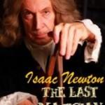 Izaak Newton: Ostatni czarownik