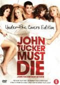 John Tucker musi odejść