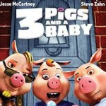 Opowieści dziwnej treści: 3 Świnki i dziecko