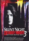 Cicha noc, śmierci noc 3: Przygotuj się na najgorsze