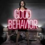 Good Behavior (Dobre zachowanie)