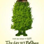 Dzień, w którym mój ojciec stał się krzakiem