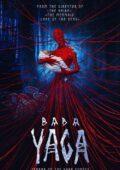 Baba Jaga. Koszmar ciemnego lasu